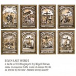 'SEVEN LAST WORDS' – a suite of 8 lithographs by Nigel Brown
