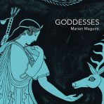 'Goddesses' by Marian Maguire